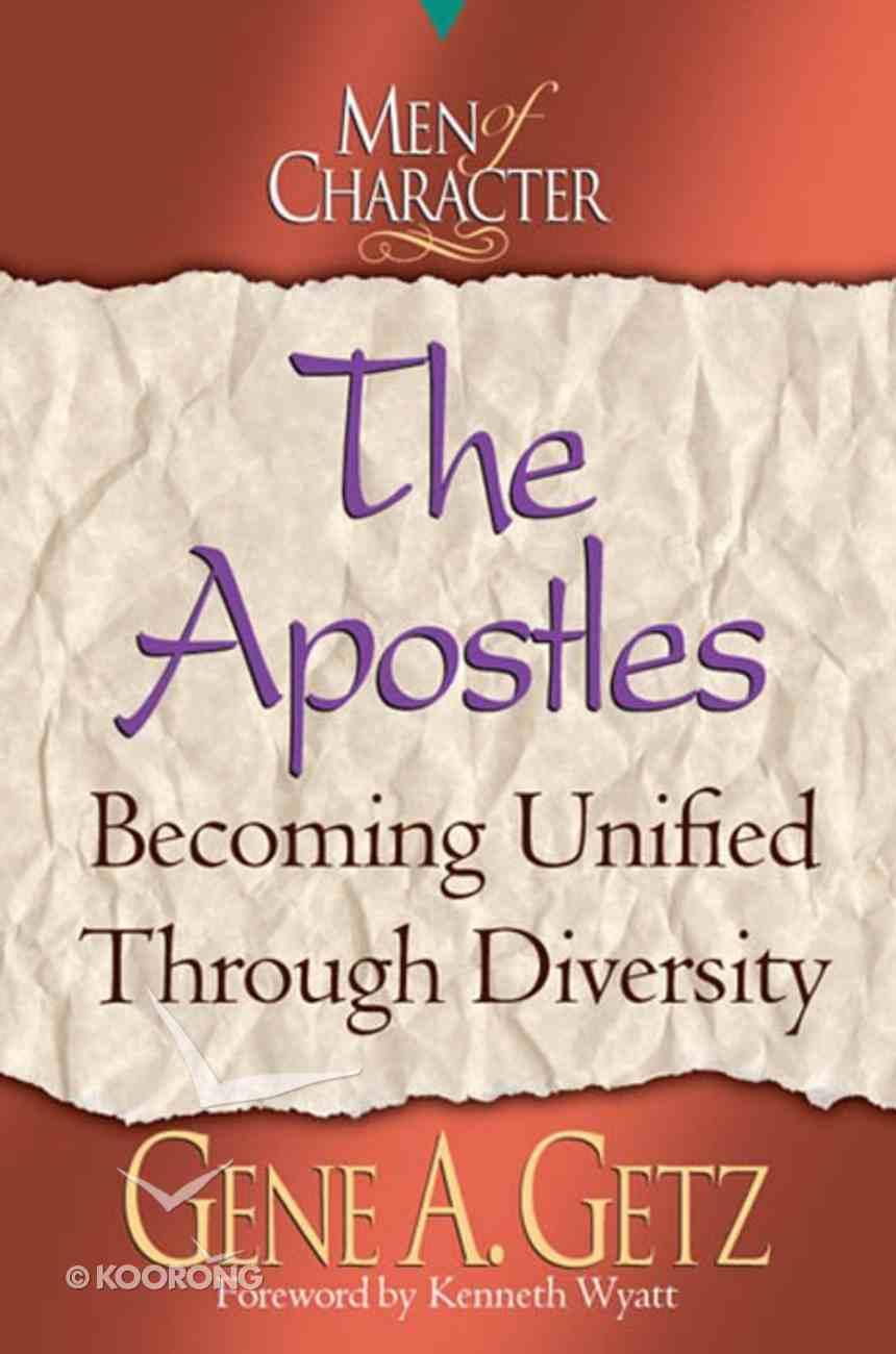 The Apostles (Men Of Character Series) eBook