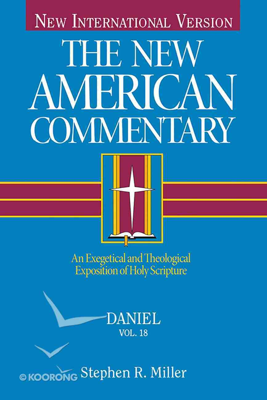 Daniel (#18 in New American Commentary Series) eBook