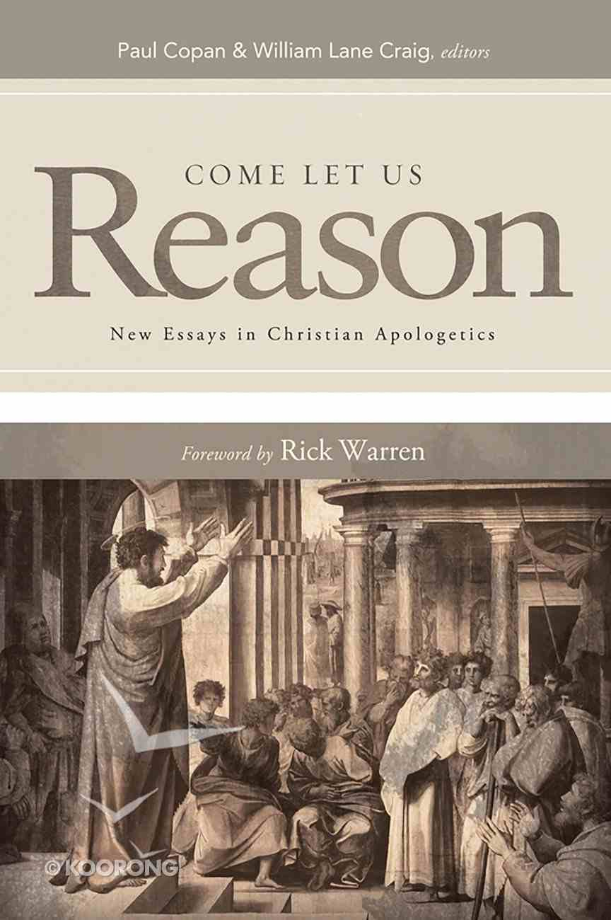 Come Let Us Reason: New Essays in Christian Apologetics eBook
