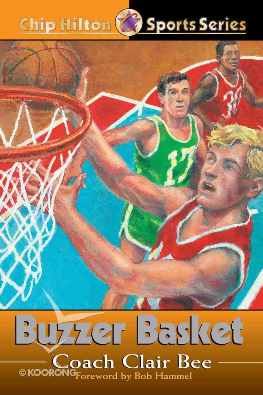 Buzzer Basket (#20 in Chip Hilton Sports Series) eBook