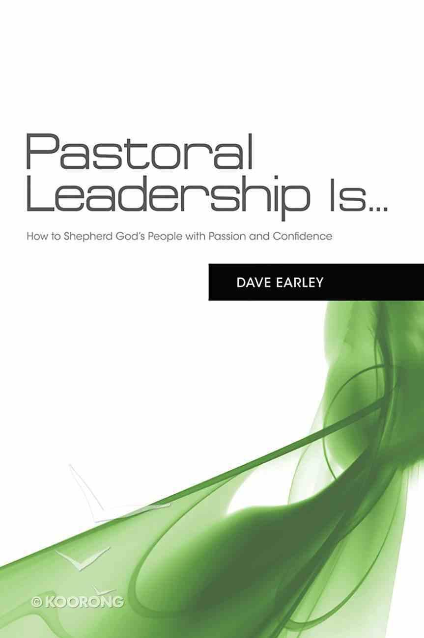 Pastoral Leadership Is... eBook