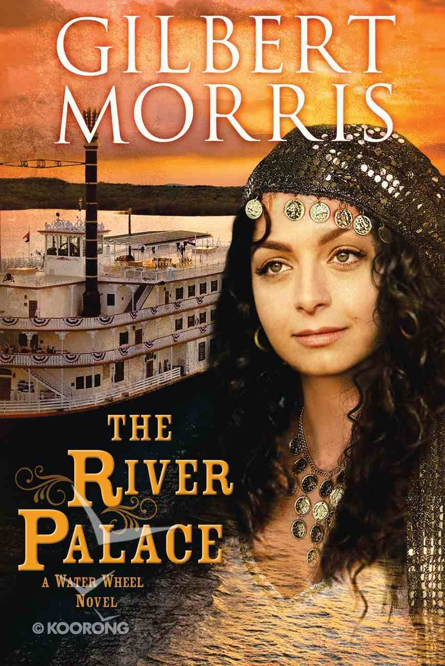 The River Palace (Water Wheel Series) eBook