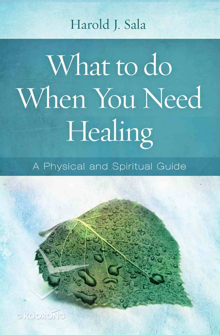 What to Do When You Need Healing (101 Questions About The Bible Kingstone Comics Series) eBook