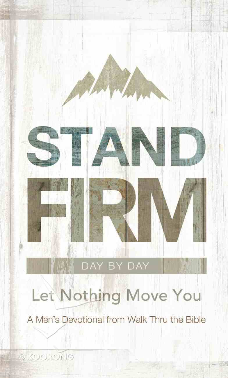 Stand Firm Day By Day eBook