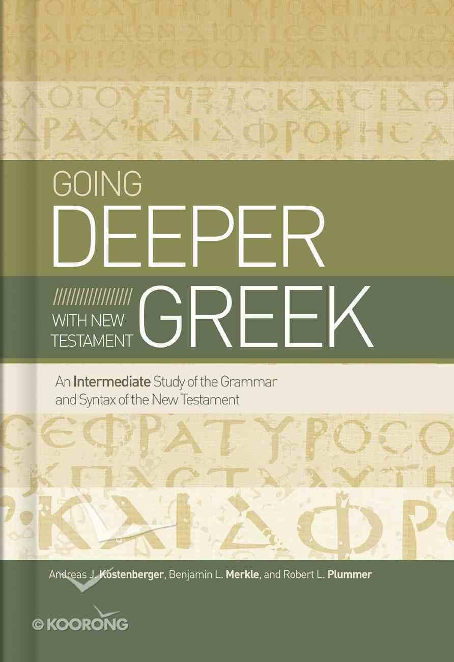 Going Deeper With New Testament Greek eBook