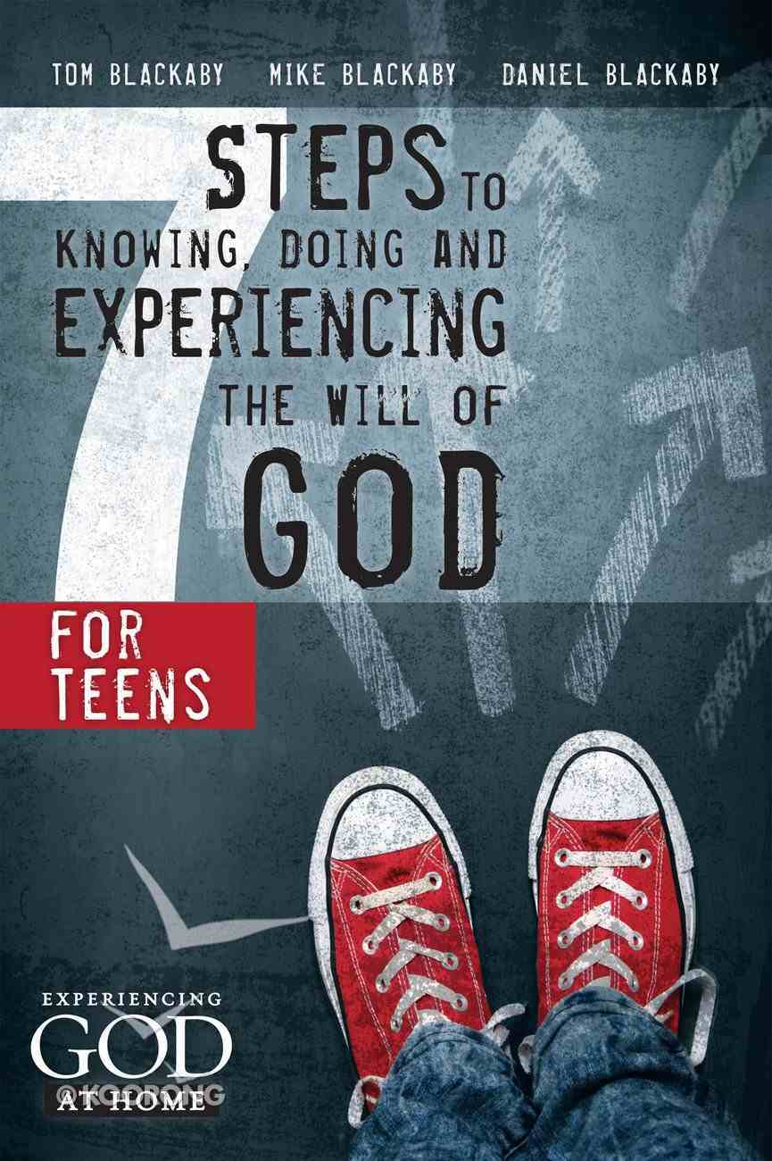 Seven Steps to Knowing and Doing the Will of God For Teens eBook