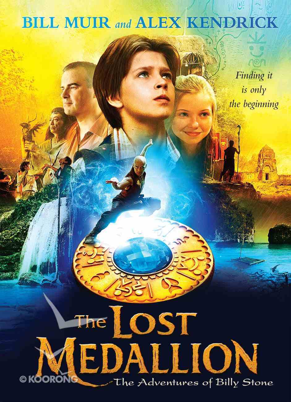 The Lost Medallion (#01 in Adventures Of Billy Stone Series) eBook