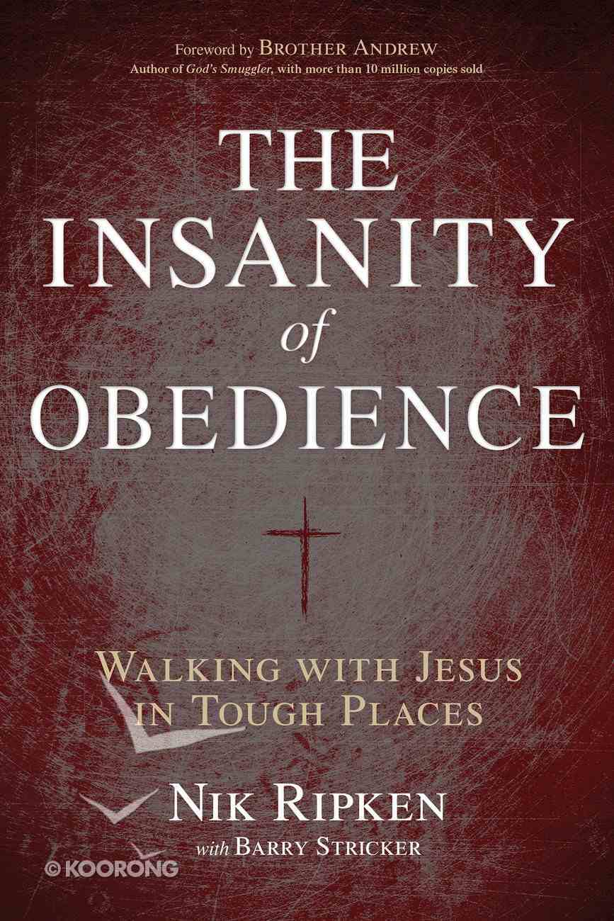 The Insanity of Obedience eBook