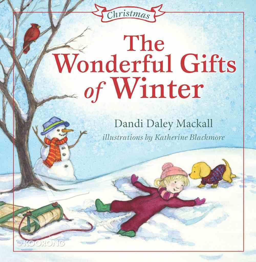 Wonderful Gifts of Winter (Seasons Series) eBook