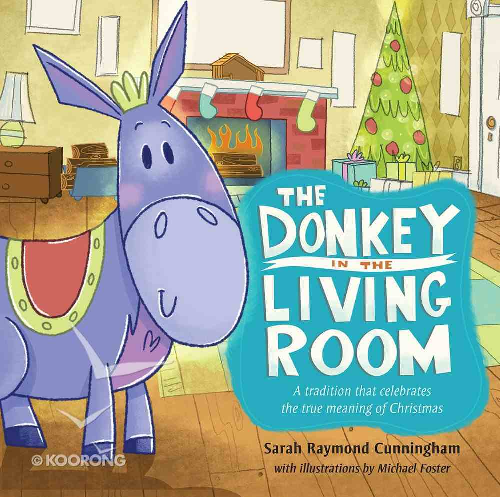 The Donkey in the Living Room eBook
