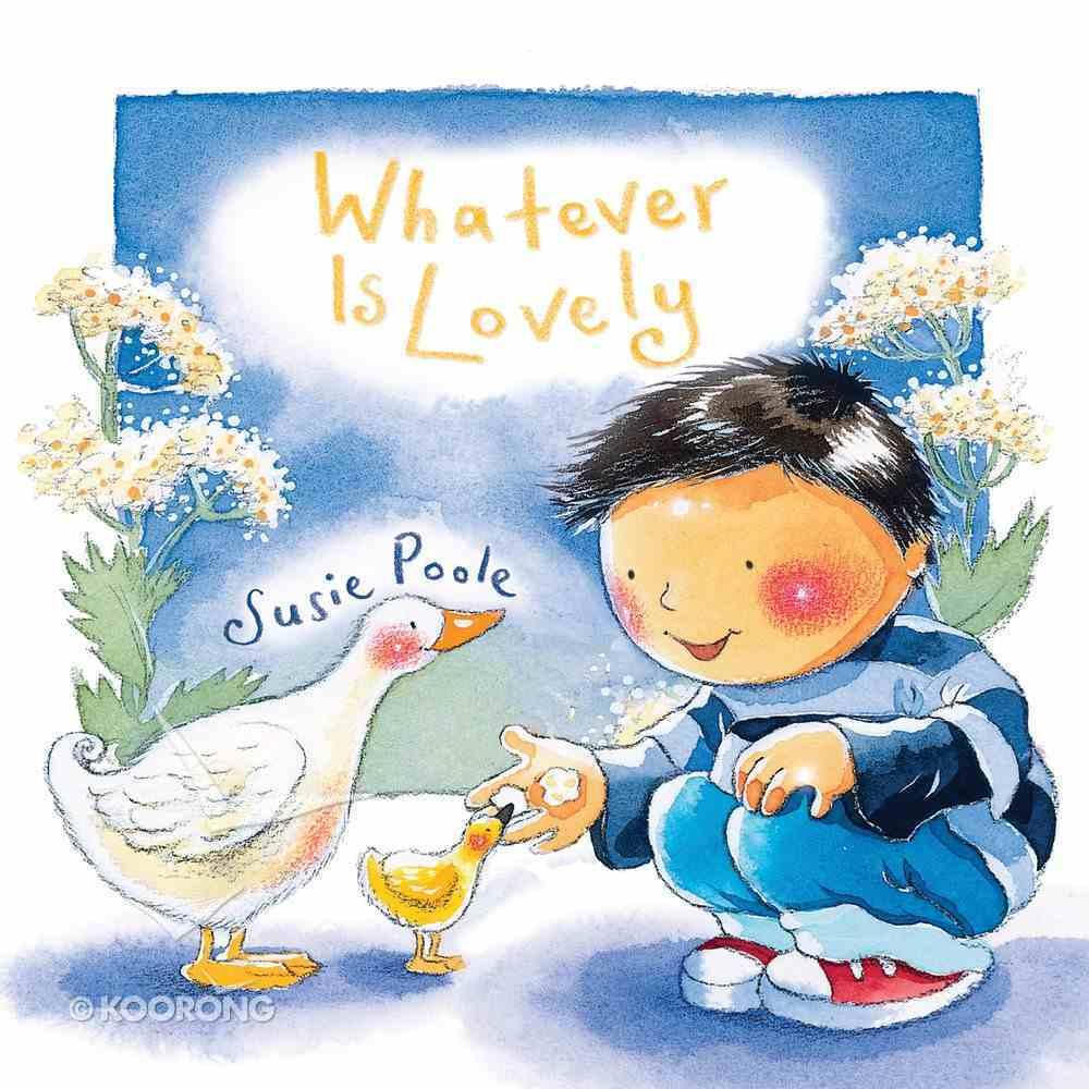 Whatever is Lovely (Pupfish Series) eBook