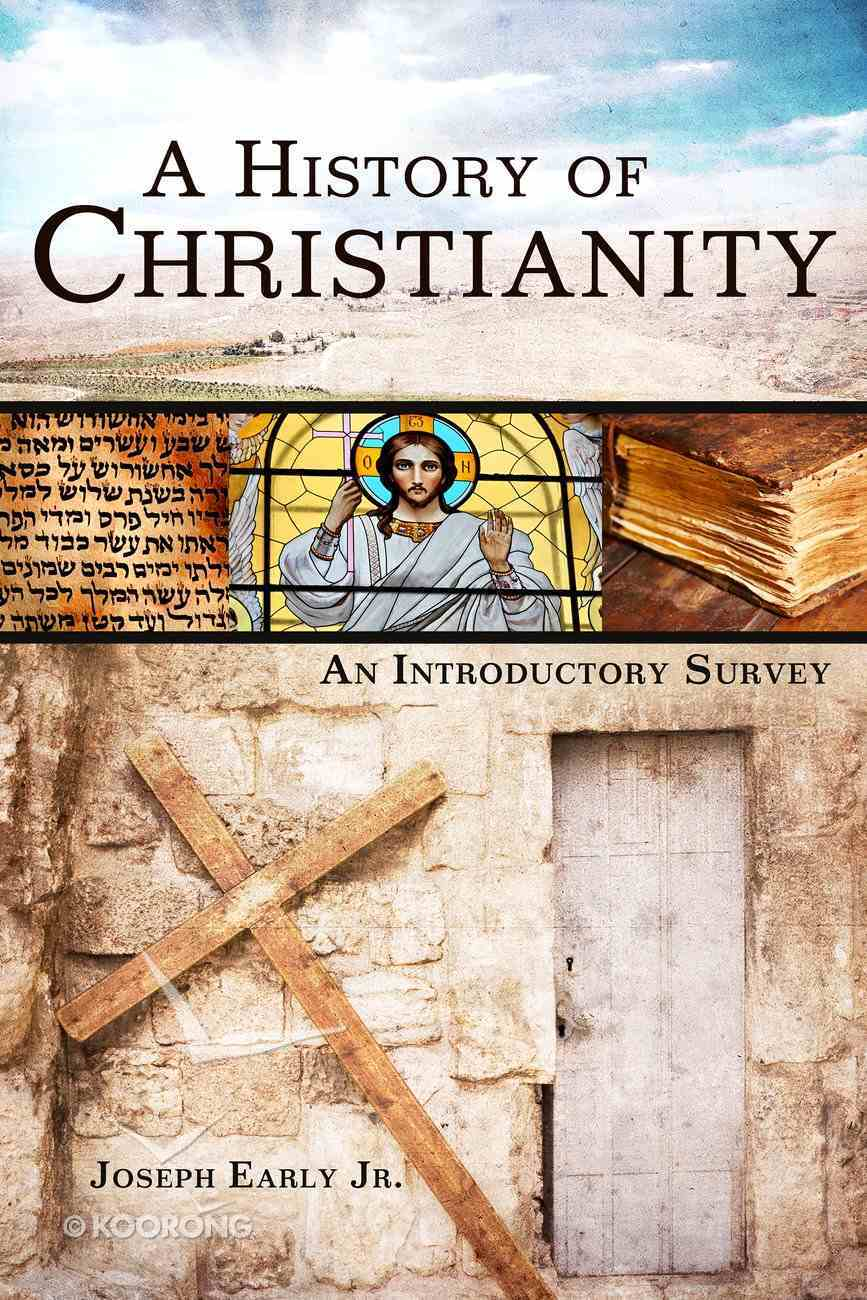 A History of Christianity eBook