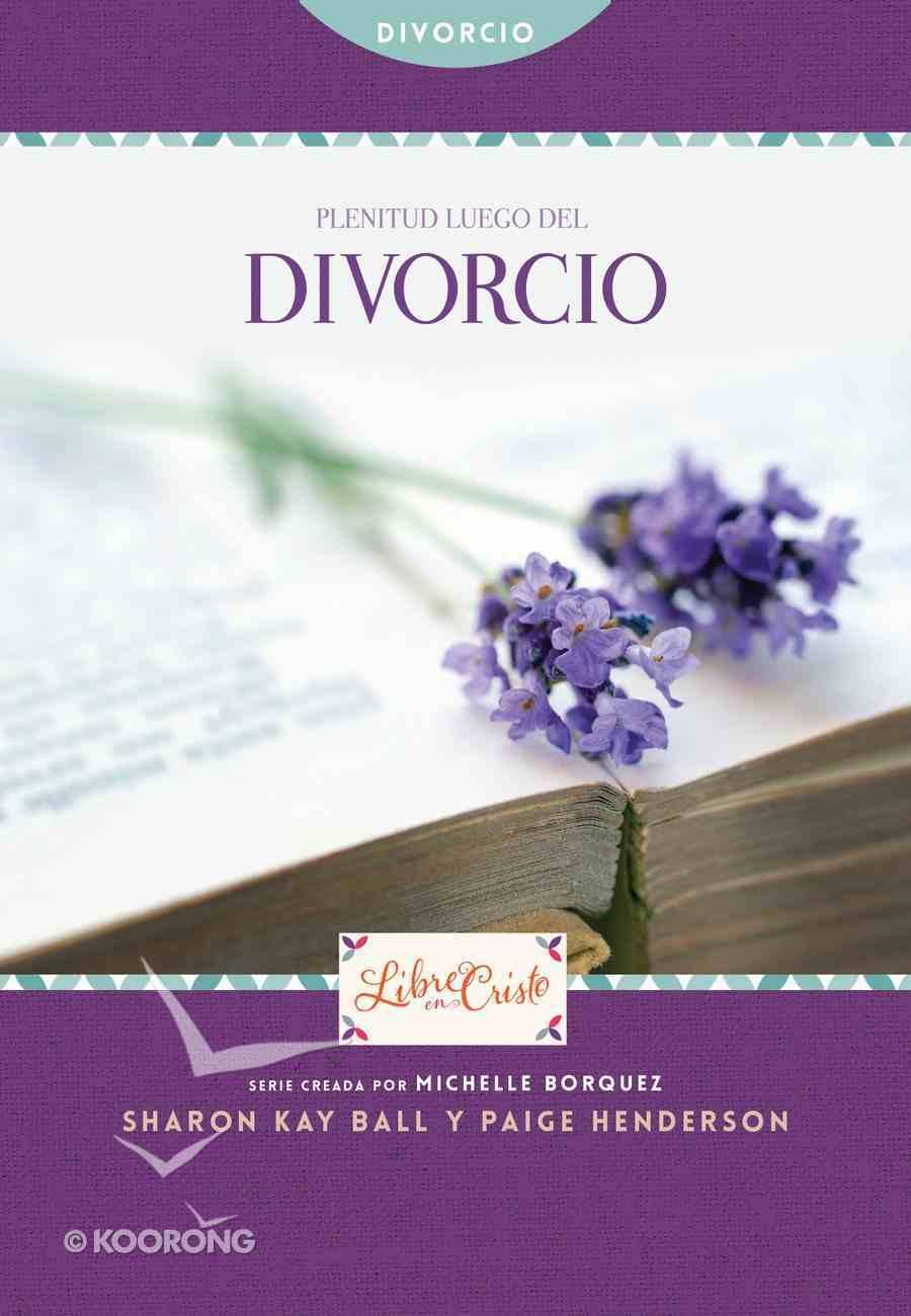 Plenitud Luego Del Divorcio (Freedom Series) eBook