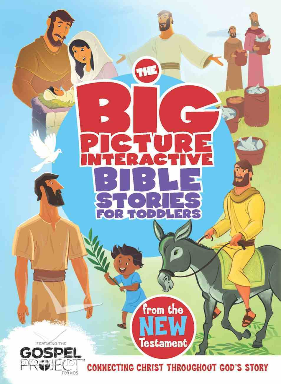 The Big Picture Interactive Bible Stories For Toddlers New Testament eBook