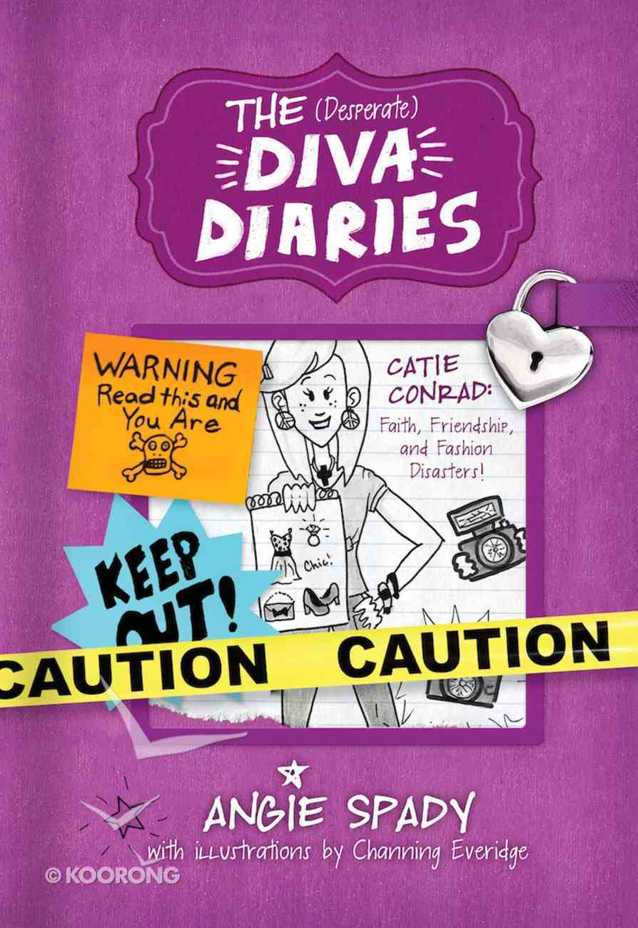Catie Conrad - Faith, Friendship and Fashion Disasters (Desperate Diva Diaries Series) eBook