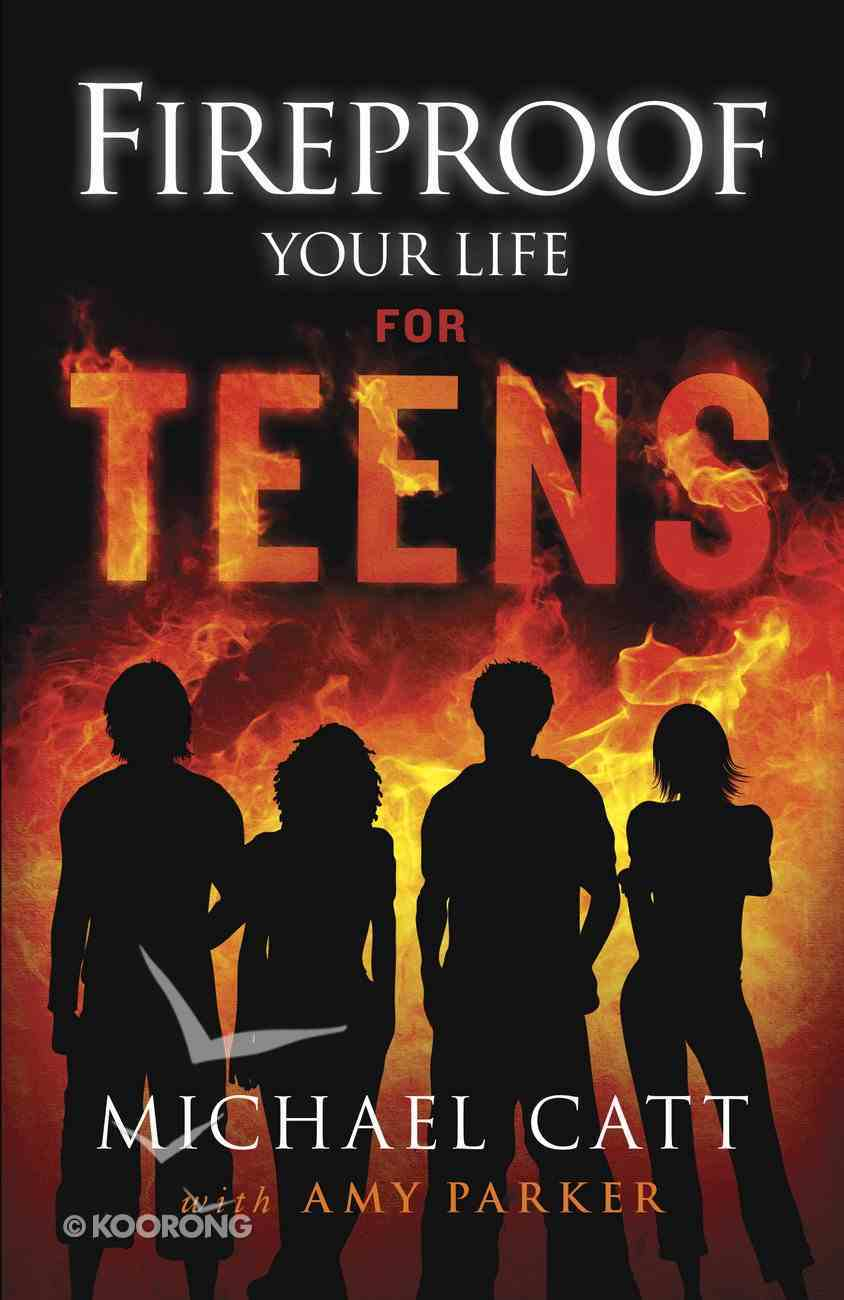 Fireproof Your Life For Teens eBook