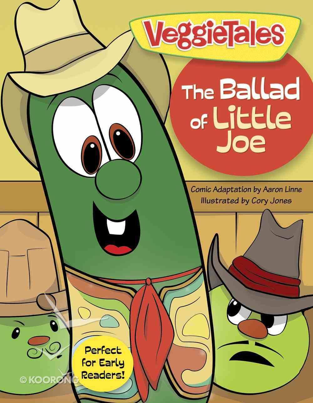 The Ballad of Little Joe (Veggie Tales (Veggietales) Series) eBook