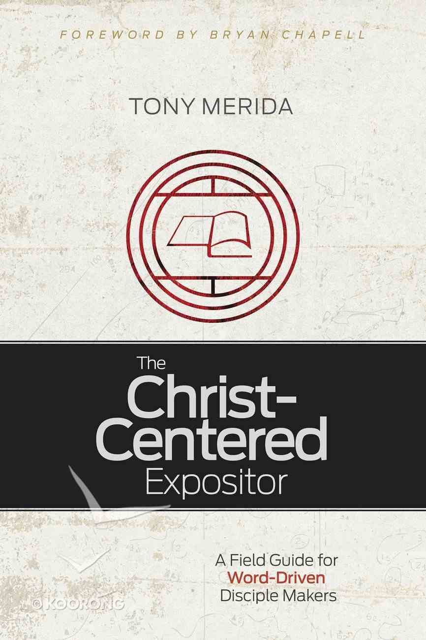 The Christ-Centered Expositor eBook