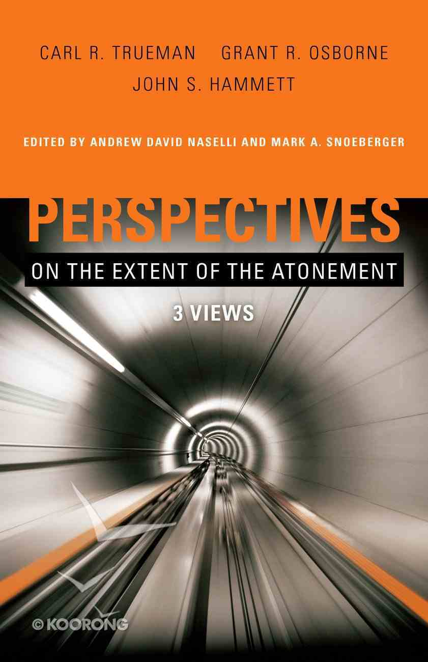 Perspectives on the Extent of the Atonement eBook