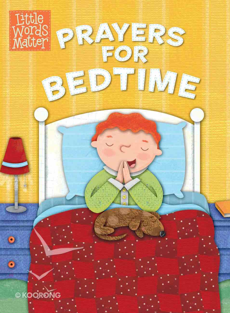 Prayers For Bedtime (Little Words Matter Series) eBook
