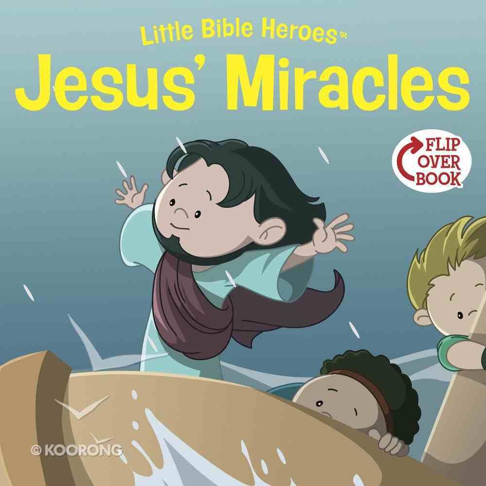 Jesus' Miracles (Little Bible Heroes Series) eBook