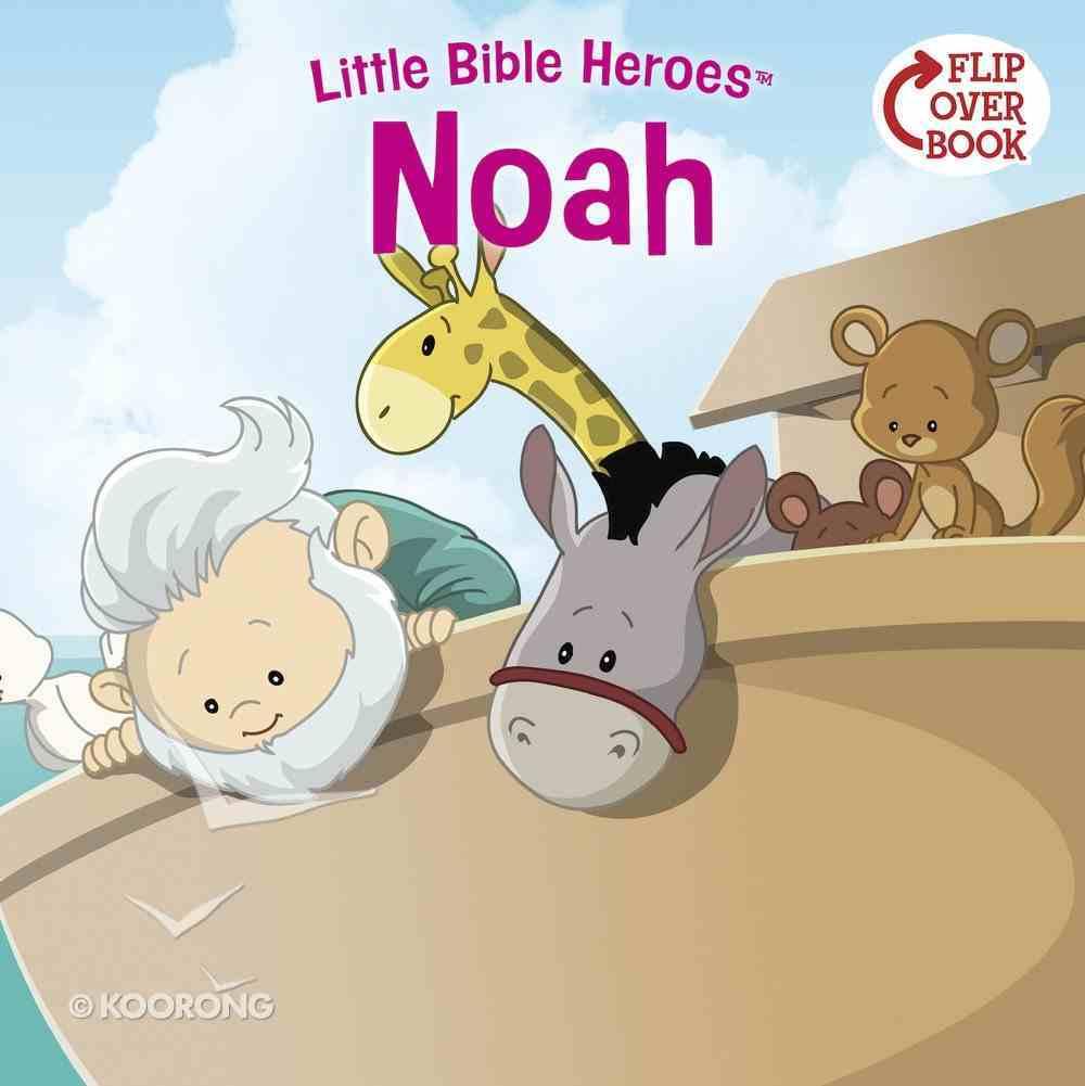 Noah (Little Bible Heroes Series) eBook
