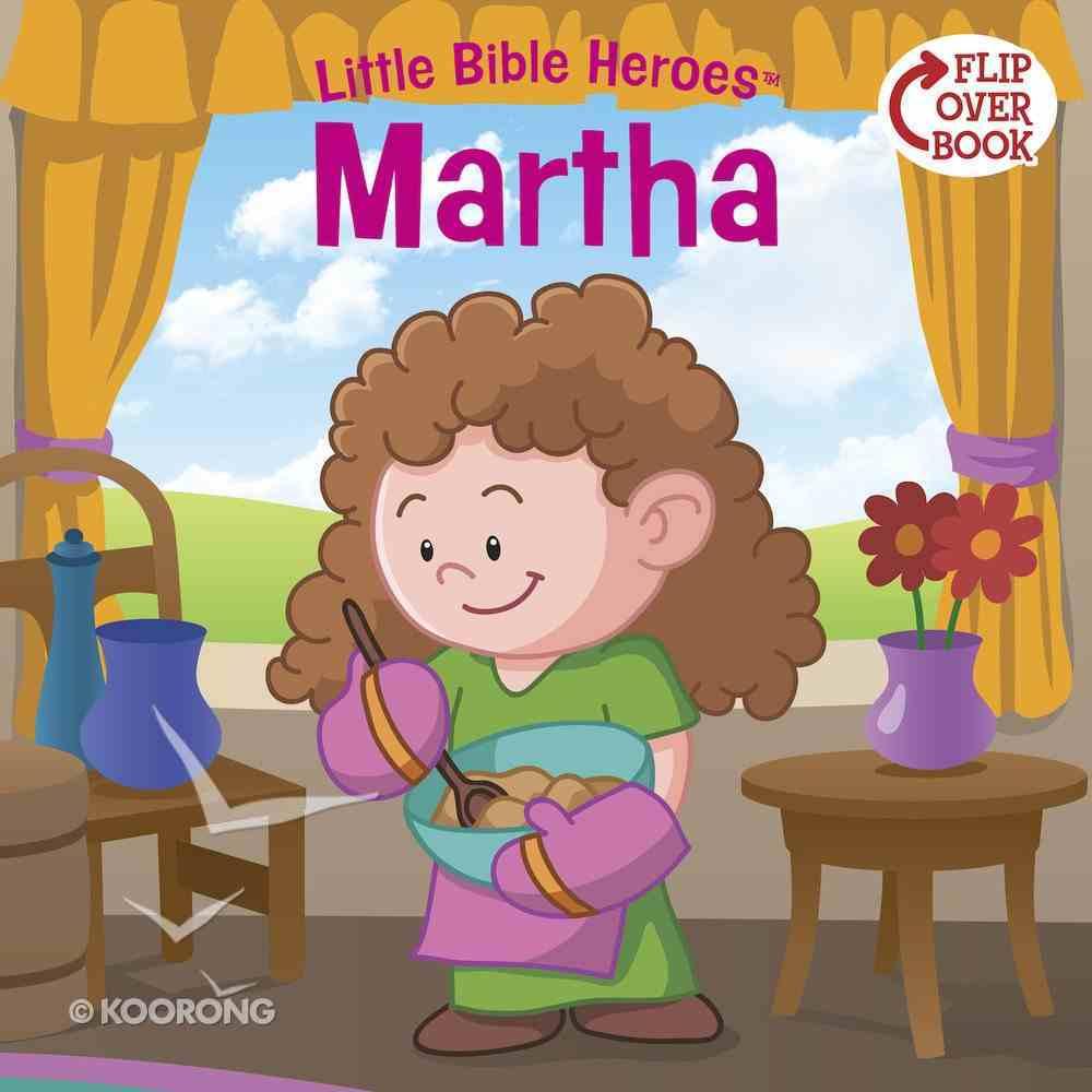 Martha (Little Bible Heroes Series) eBook