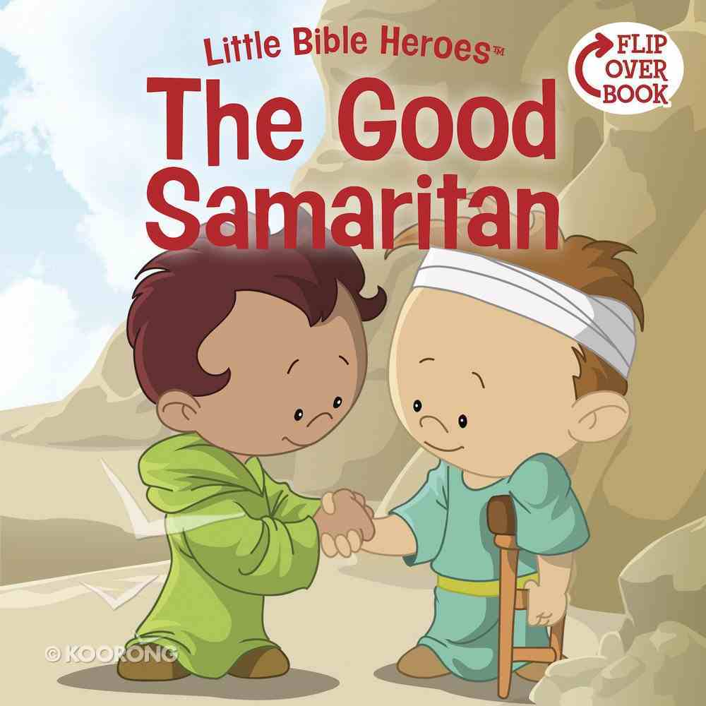 The Good Samaritan (Little Bible Heroes Series) eBook