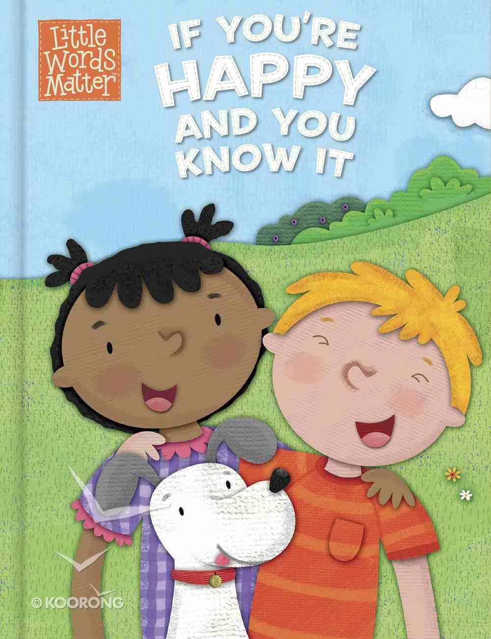 If You're Happy and You Know It (Little Words Matter Series) eBook