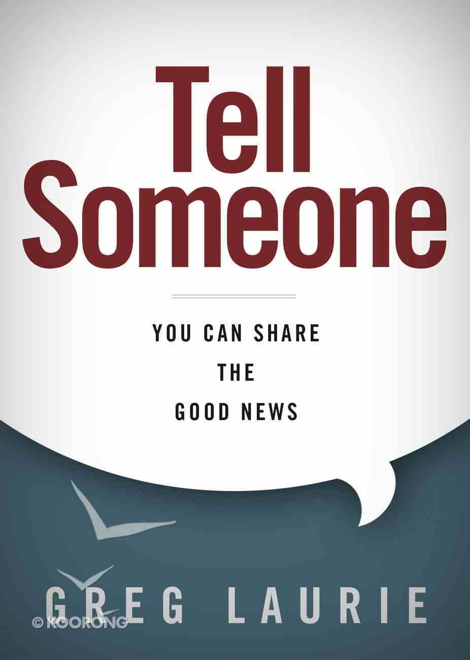 Tell Someone: You Can Share the Good News eBook