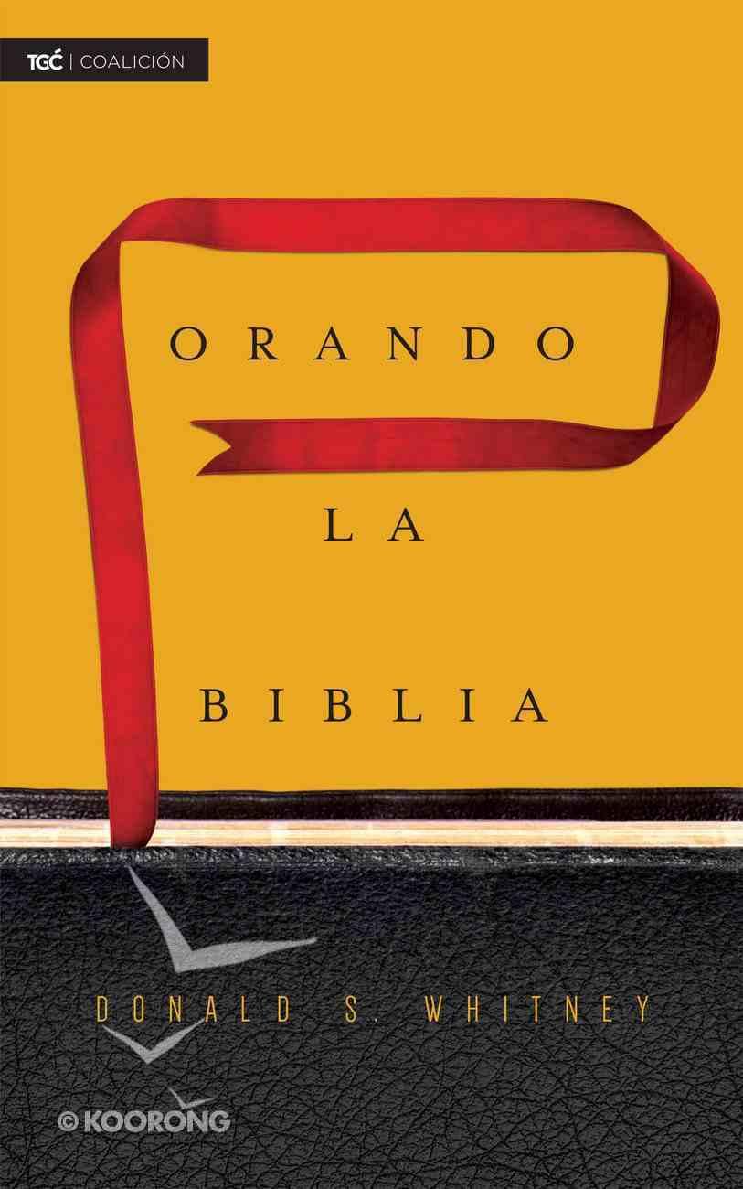 Orando La Biblia eBook