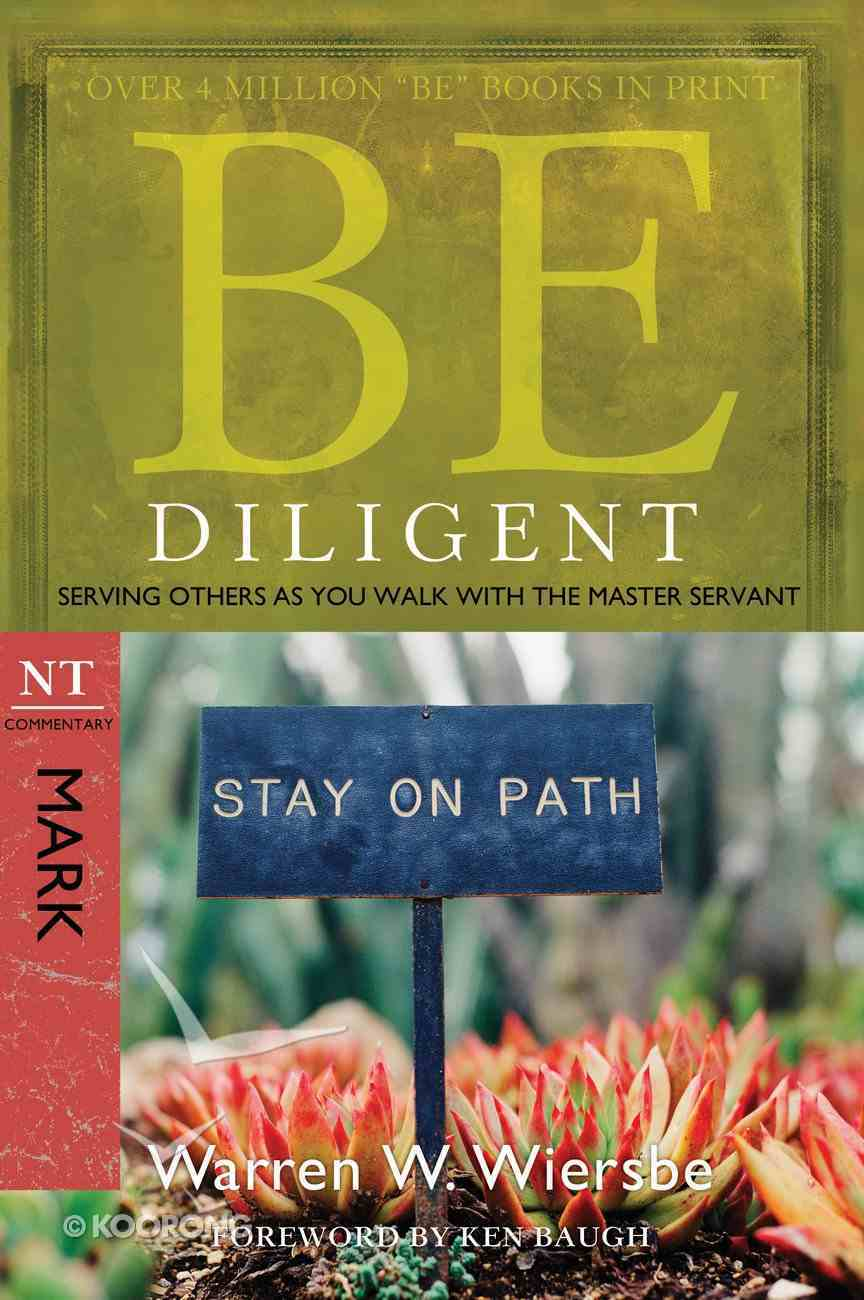 Be Diligent (Mark) (Be Series) eBook