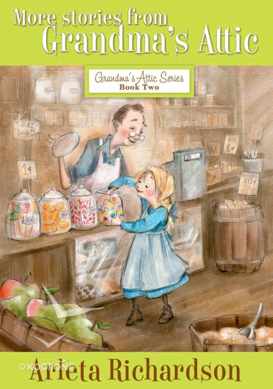 More Stories From Grandma's Attic eBook