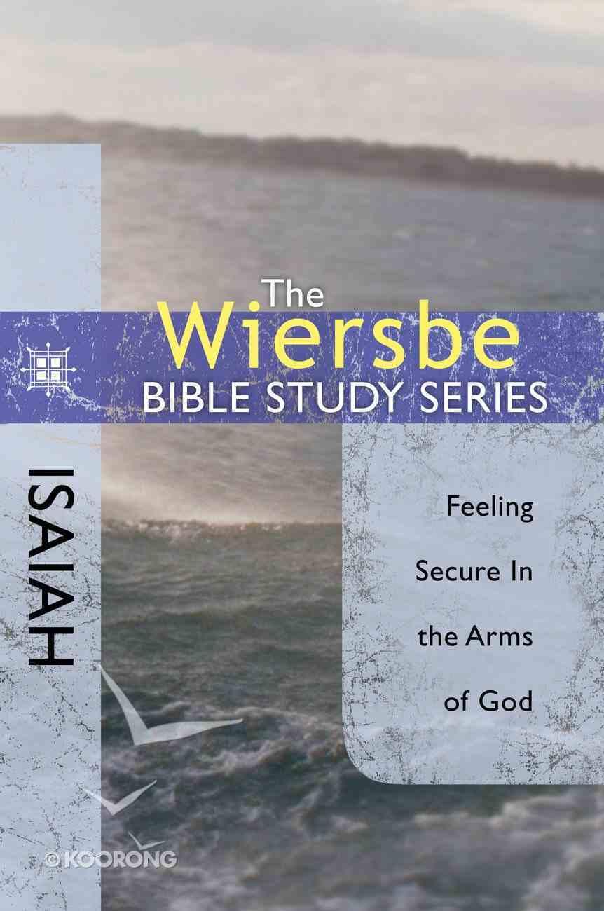 Isaiah (Wiersbe Bible Study Series) eBook