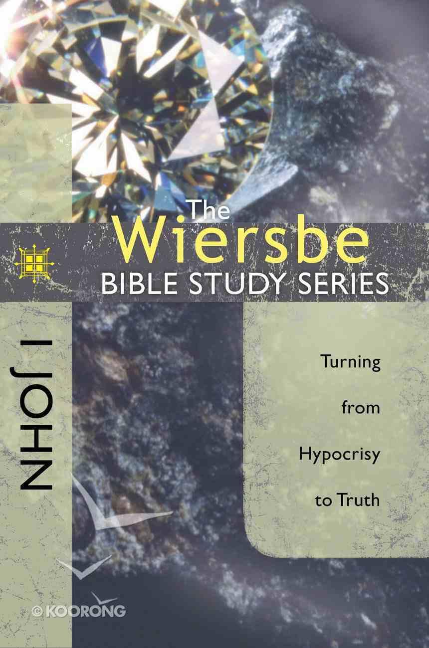 1 John (Wiersbe Bible Study Series) eBook
