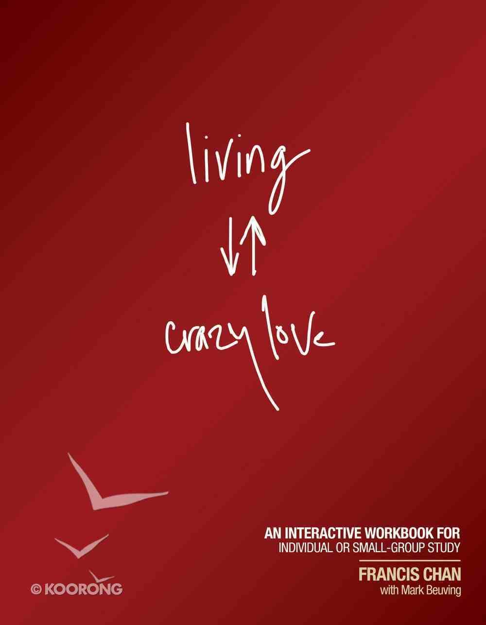 Living Crazy Love eBook