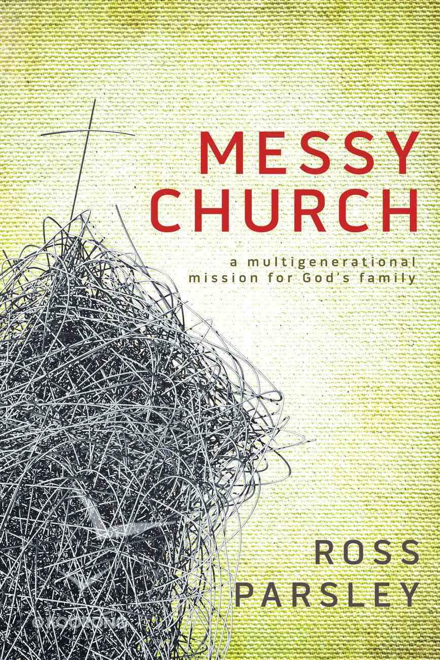 Messy Church (Messy Church Series) eBook