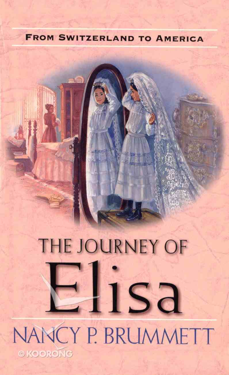 The Journey of Elisa (Immigrants Chronicles Series) eBook