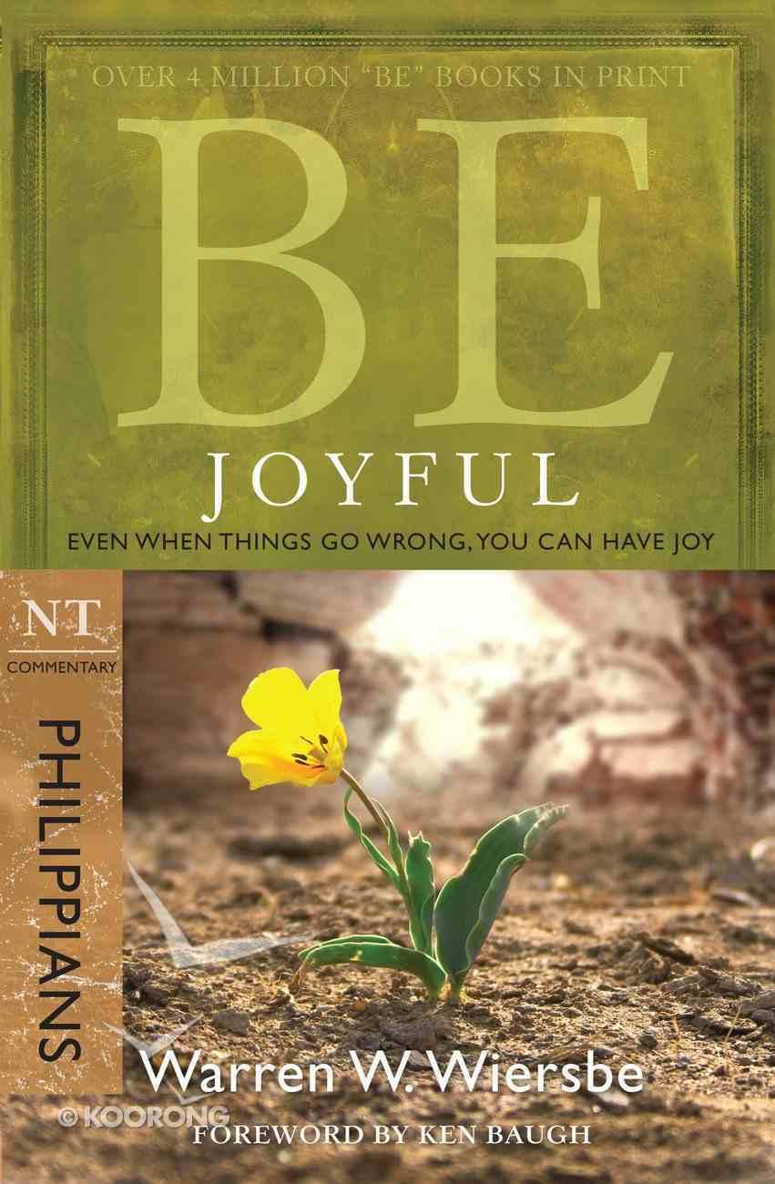 Be Joyful (Philippians) (Be Series) eBook