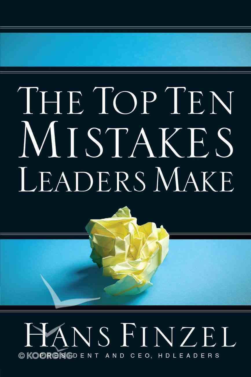 The Top Ten Mistakes Leaders Make eBook