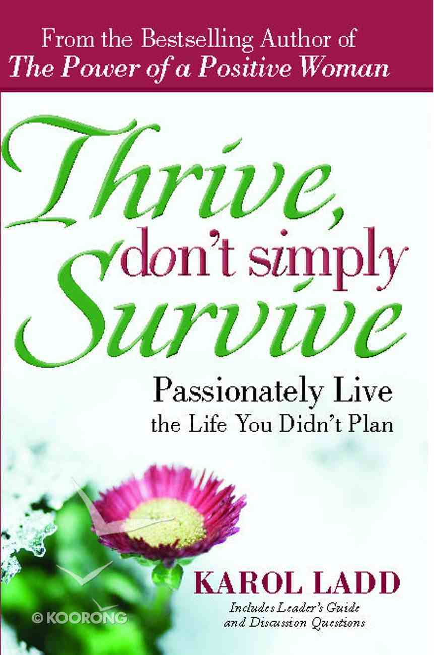 Thrive, Don't Simply Survive eBook