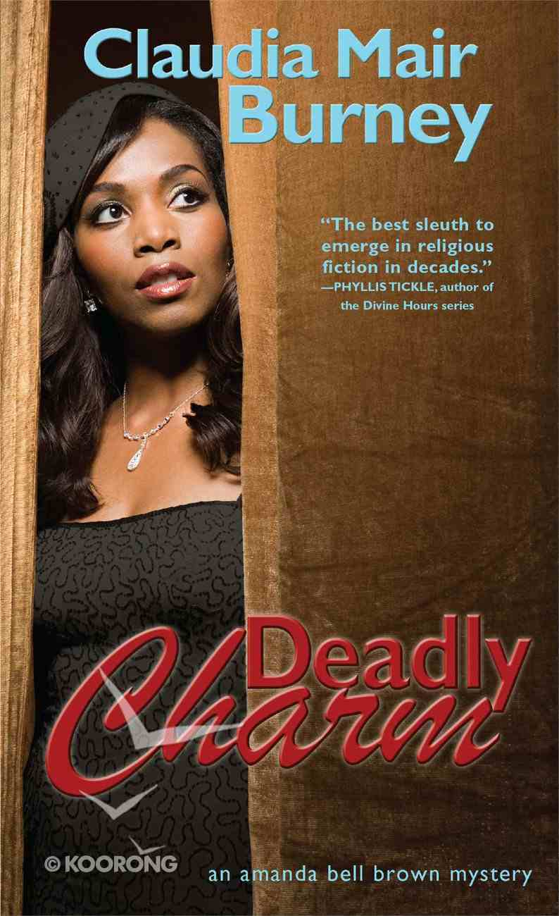 Deadly Charm (#03 in Amanda Bell Brown Mystery Series) eBook
