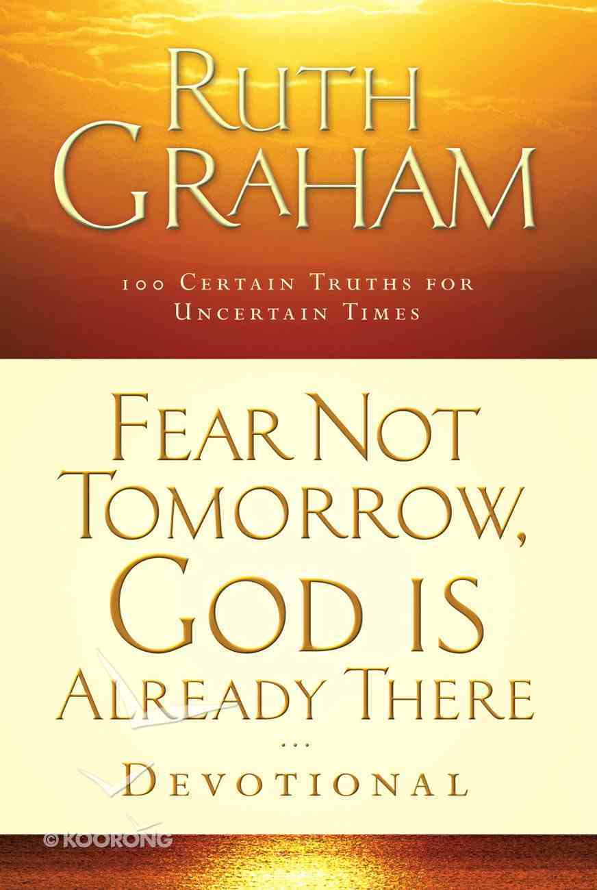 Fear Not Tomorrow, God is Already There Devotional eBook