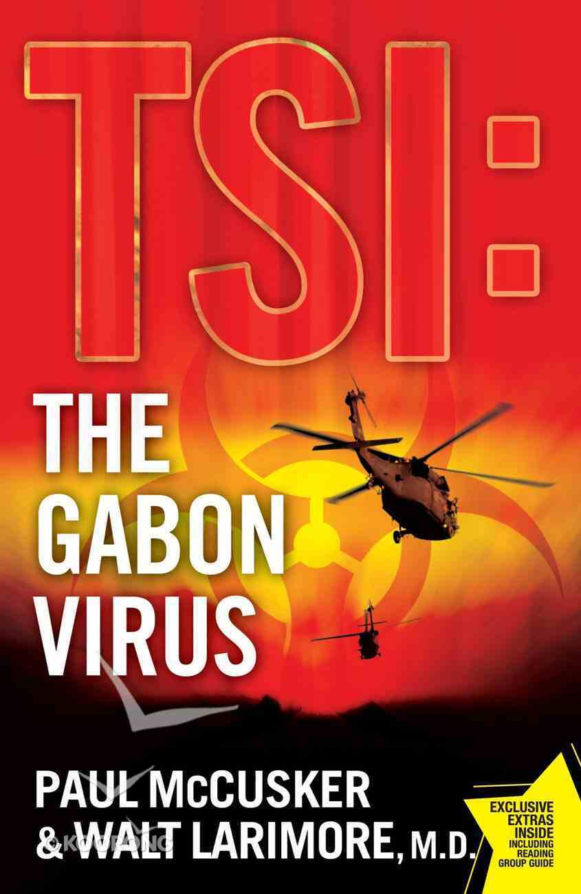 The Gabon Virus (Time Scene Investigators Series) eBook