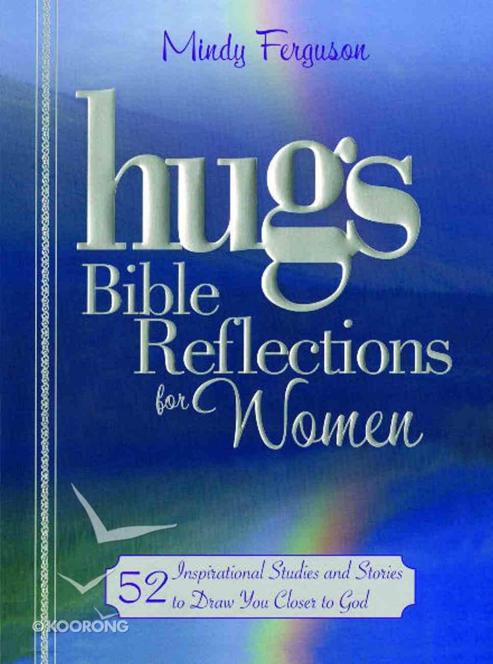 Hugs Bible Reflections For Women eBook