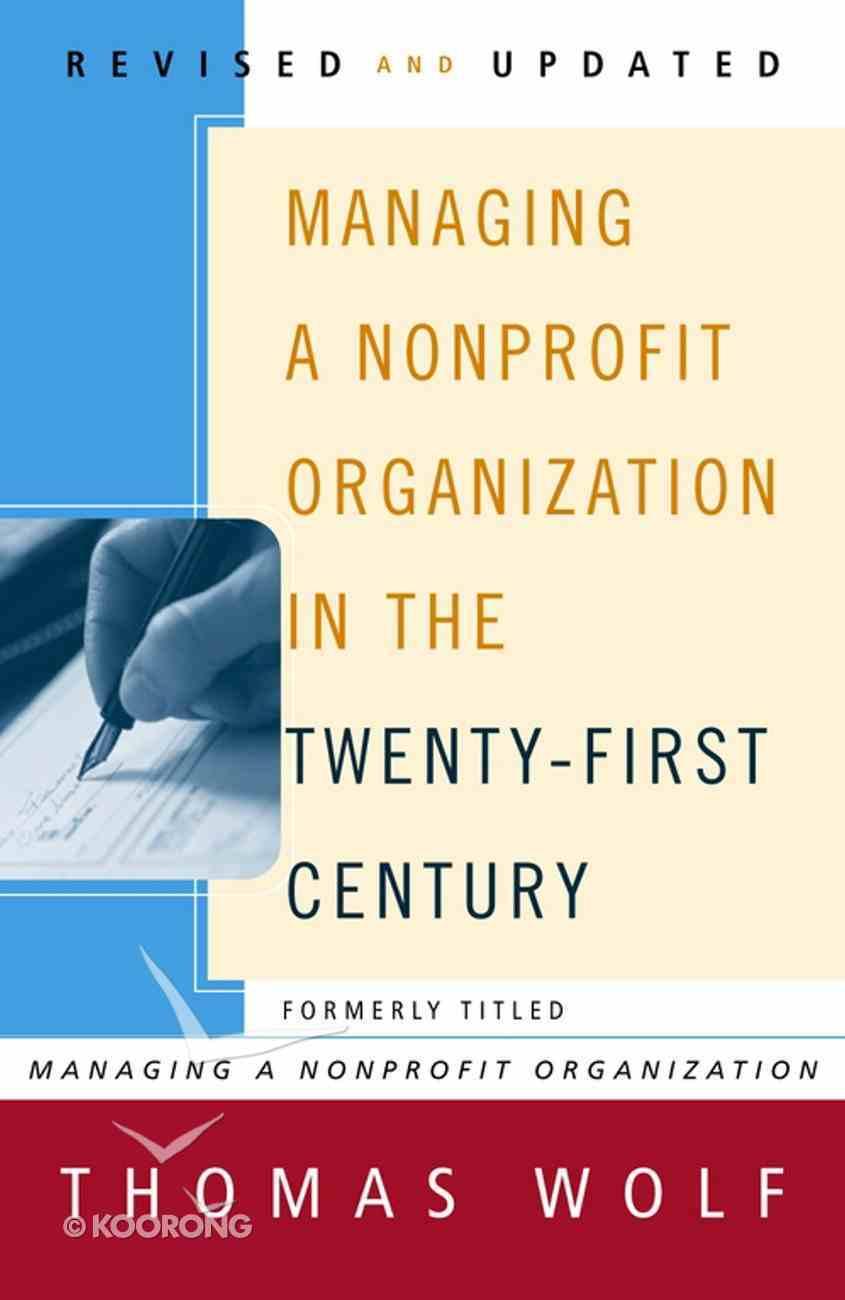 Managing a Nonprofit Organization in the Twenty-First Century eBook