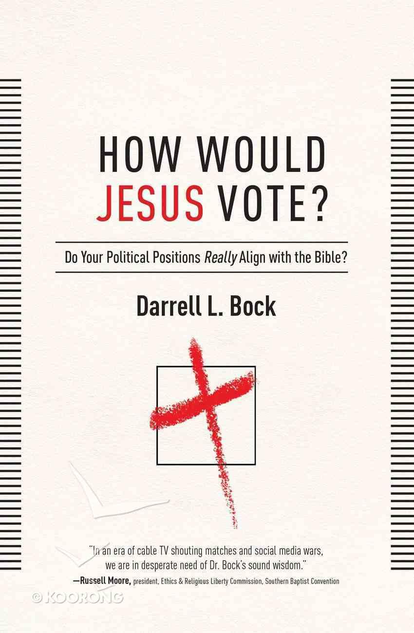 How Would Jesus Vote? eBook