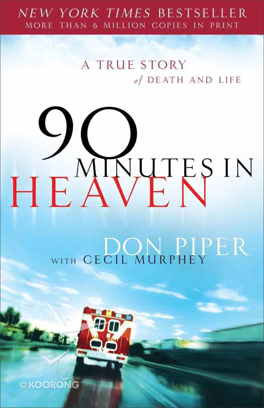 90 Minutes in Heaven eBook