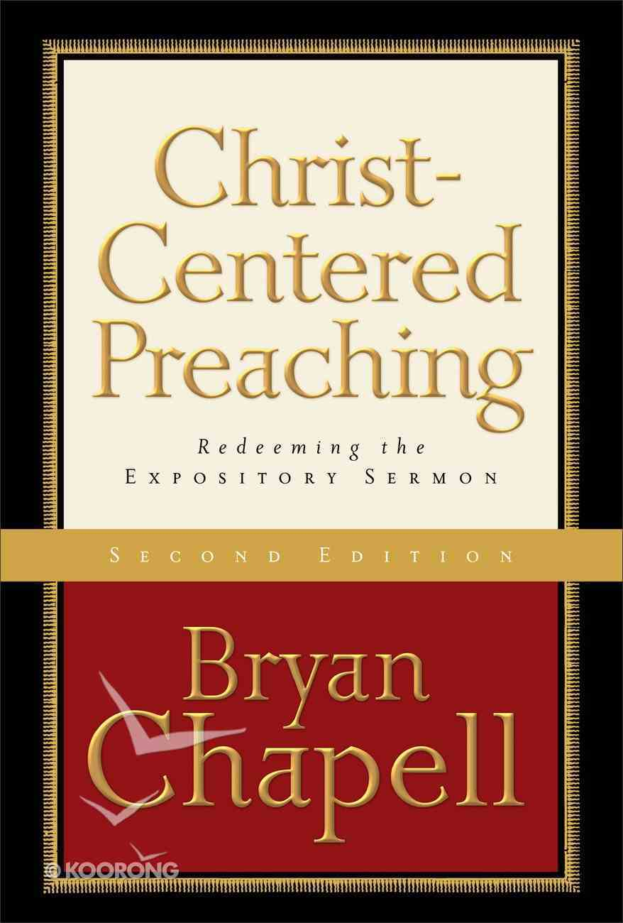 Christ-Centered Preaching: Redeeming the Expository Sermon (2nd Edition) eBook