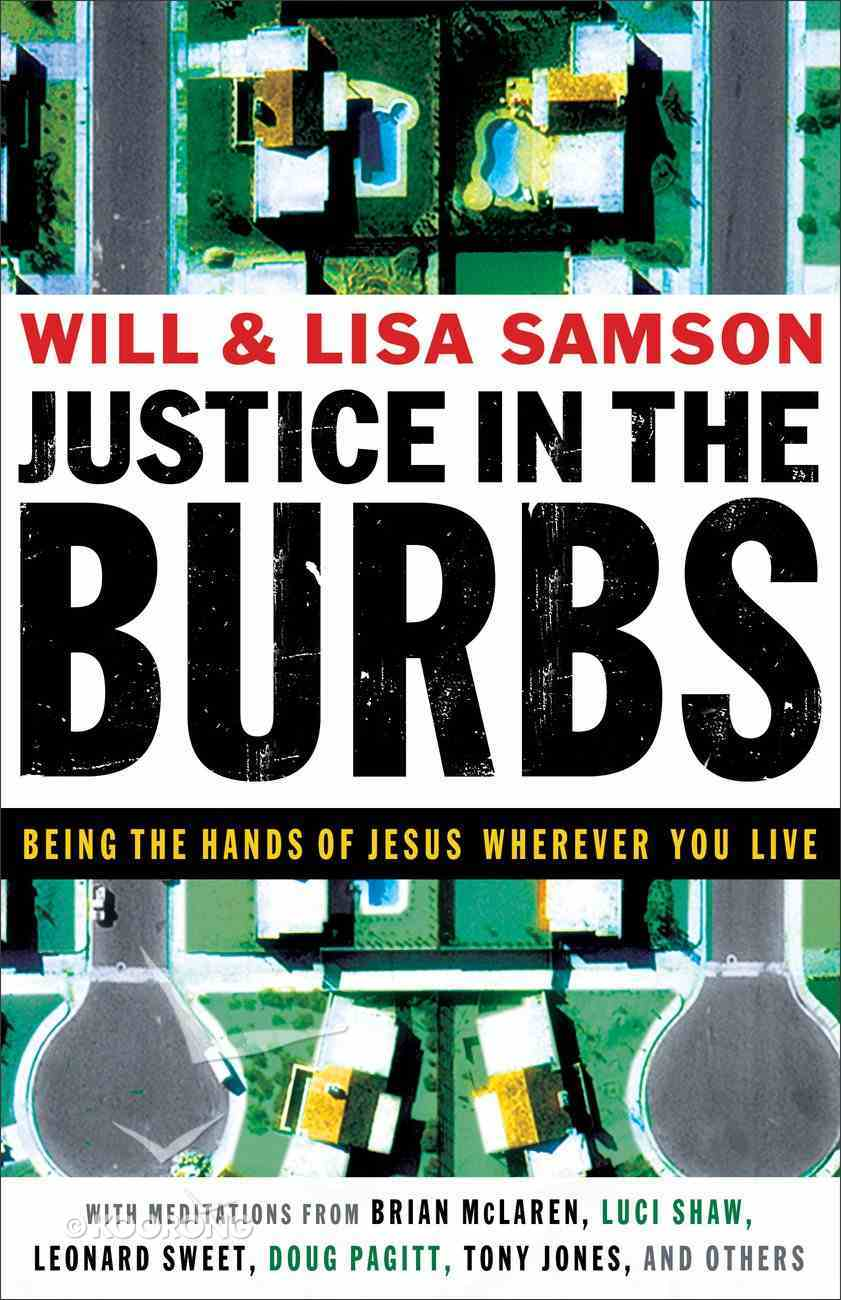 Justice in the Burbs (Emersion: Emergent Village Resources For Communities Of Faith Series) eBook